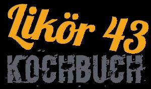 Likör 43 Kochbuch - Licor 43 Rezepte